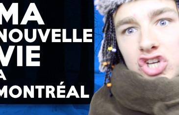 Populaire YouTuber Français parle de sa nouvelle vie à Montréal
