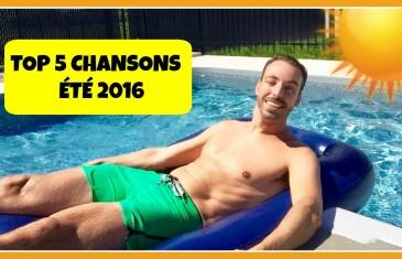 Top 5 chansons de l'été 2016