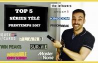 Top 5 séries télé à voir ce printemps